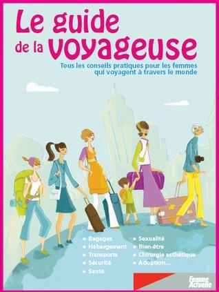 Lectures : Le guide de la voyageuse de Nadège Demanée