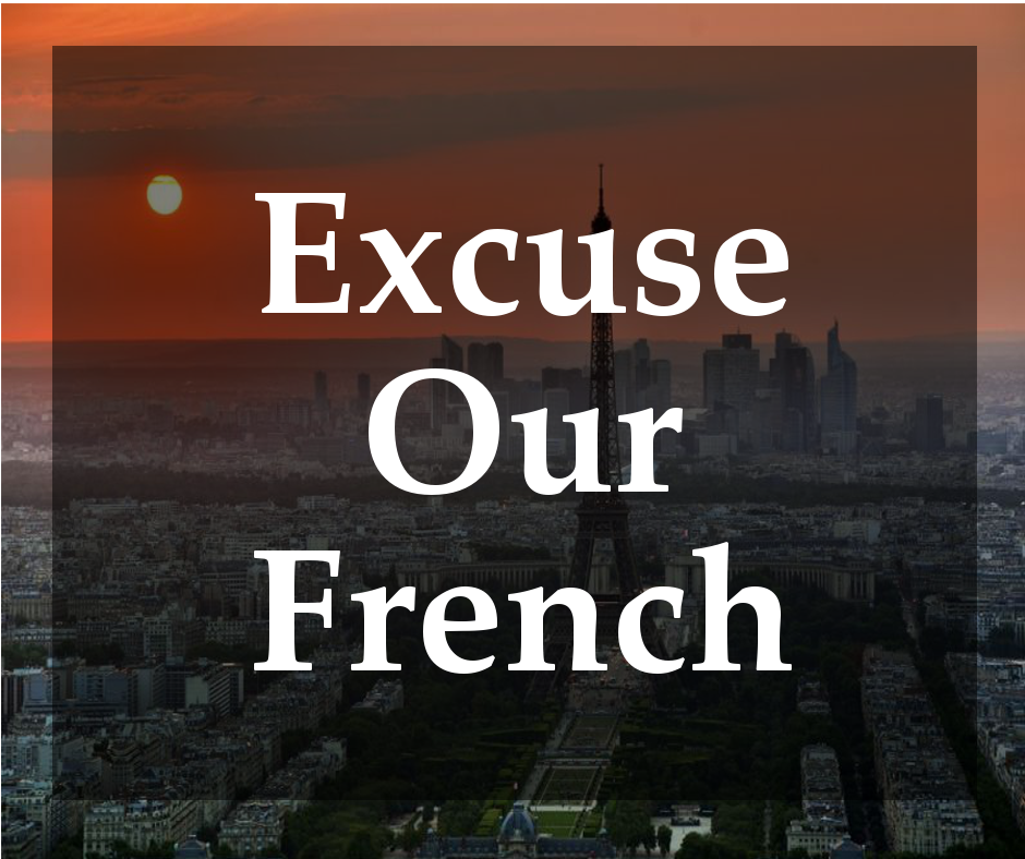 Dear New Zealand : Excuse Our French