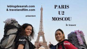 Femmes et auto-stop : Paris à Moscou pour voir U2 gratis
