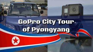 Un tour de ville dans Pyongyang grace à GoPro