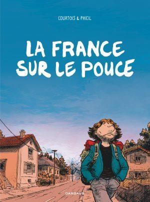 Lectures BD : La France sur le pouce – Phicil et Courtois