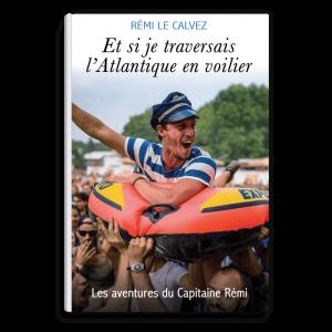 Lectures : Et si je traversais l'Atlantique en voilier