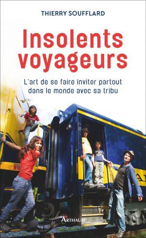 Lectures :  Insolents voyageurs par Thierry Soufflard