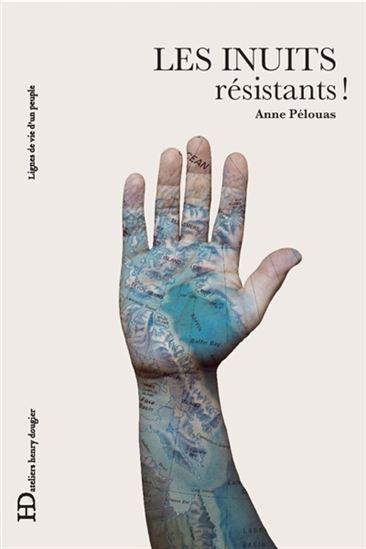 Page couverture du livre Les Inuits résistants d'Anne Pélouas