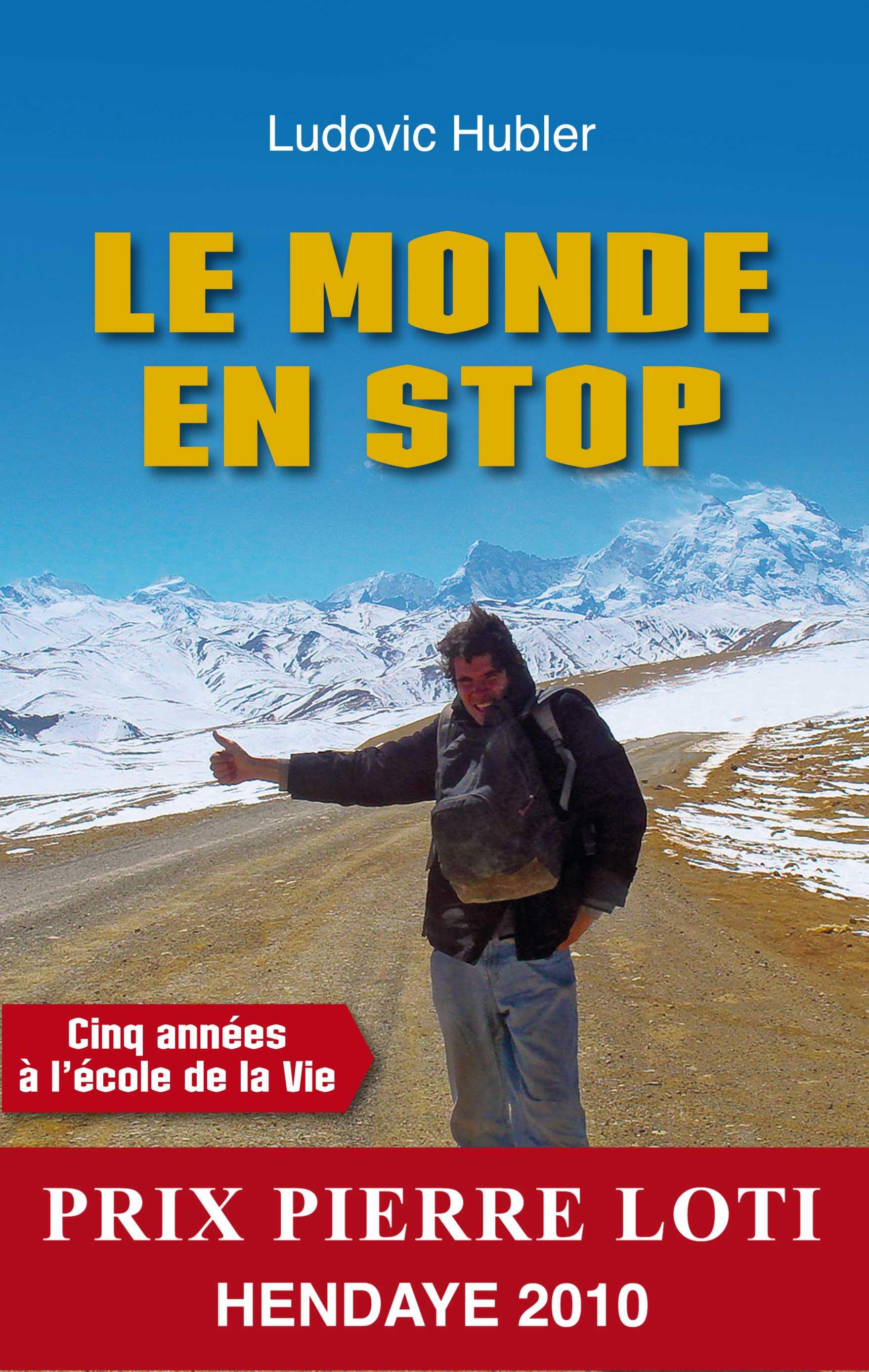 Lectures : Le monde en stop de Ludovic Hubler