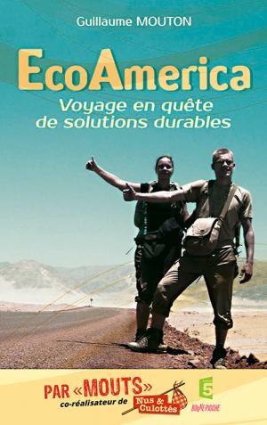 Livres : EcoAmerica de Guillaume Mouton