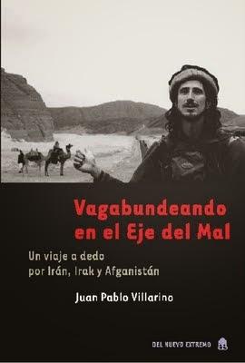 Manifeste du backpacker – Juan Pablo Villarino
